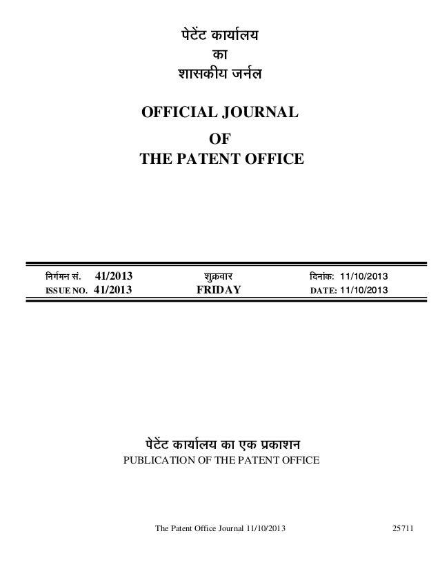 ¯Öê™üë™ü úÖµÖÖÔ»ÖµÖ úÖ ¿ÖÖÃ֍úßµÖ •ÖÖÔ»Ö OFFICIAL JOURNAL OF THE PATENT OFFICE  ÖÔ´ÖÖ ÃÖÓ. ISSUE NO.  41/2013 41/2...