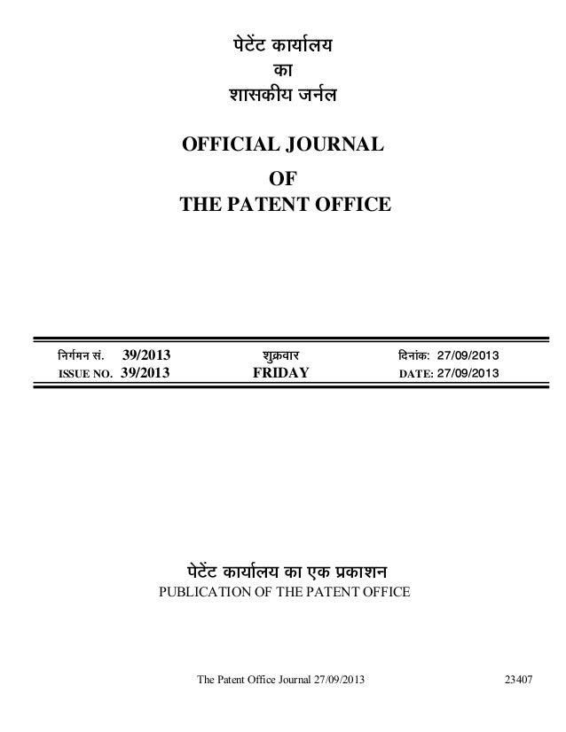 The Patent Office Journal 27/09/2013 23407 ¯Öê™ëü™ü úÖµÖÖÔ»ÖµÖ úÖ ¿ÖÖÃ֍úßµÖ •Ö−ÖÔ»Ö OFFICIAL JOURNAL OF THE PATENT OFFI...