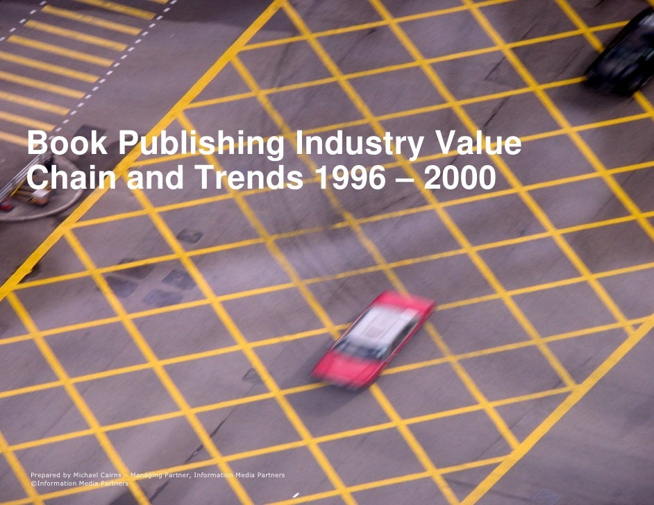 Publishing Value Chain & Trends 1996 2000