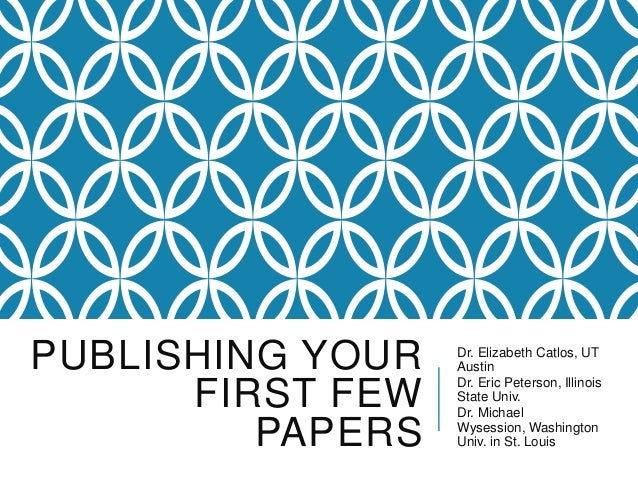 Publishing your First Few Papers_TUE_130_catlos