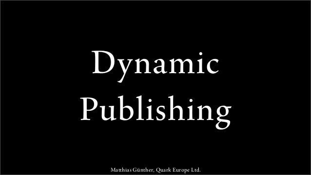 Keynote:  Dynamic Publishing - Trends bei der Automatisierung von Publishing-Prozessen