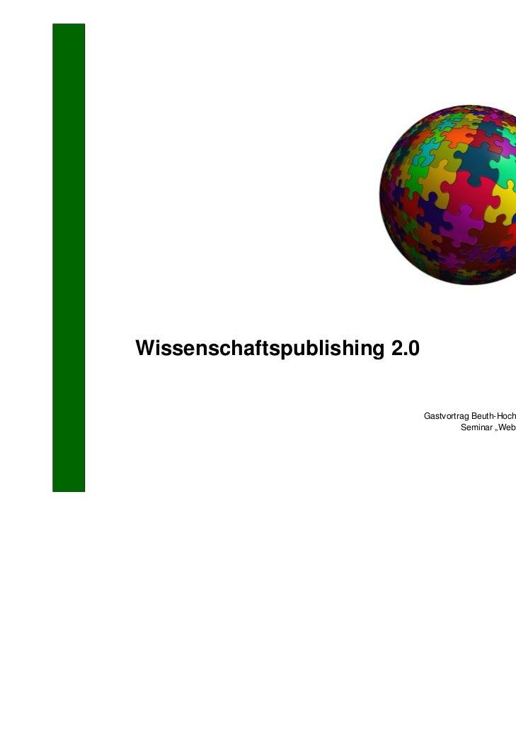 Wissenschaftspublishing 2.0                                                      Wenke Richter; Digiwis                   ...