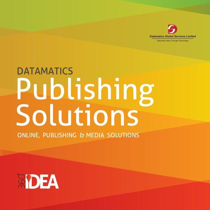DATAMATICSPublishingSolutionsONLINE, PUBLISHING & MEDIA SOLUTIONS
