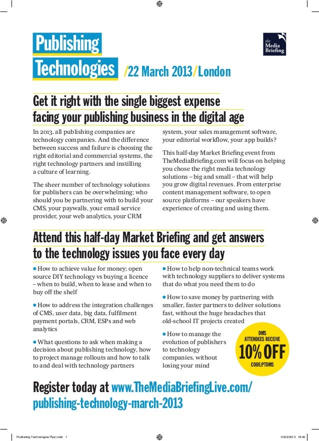 Publishing             Technologies                  /22 March 2013/London           Get it right with the single biggest ...