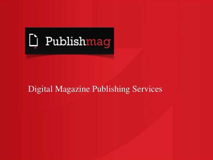 Digital Magazine Publishing Services