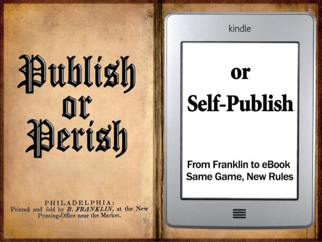Publish or Perish: from Franklin to Ebook
