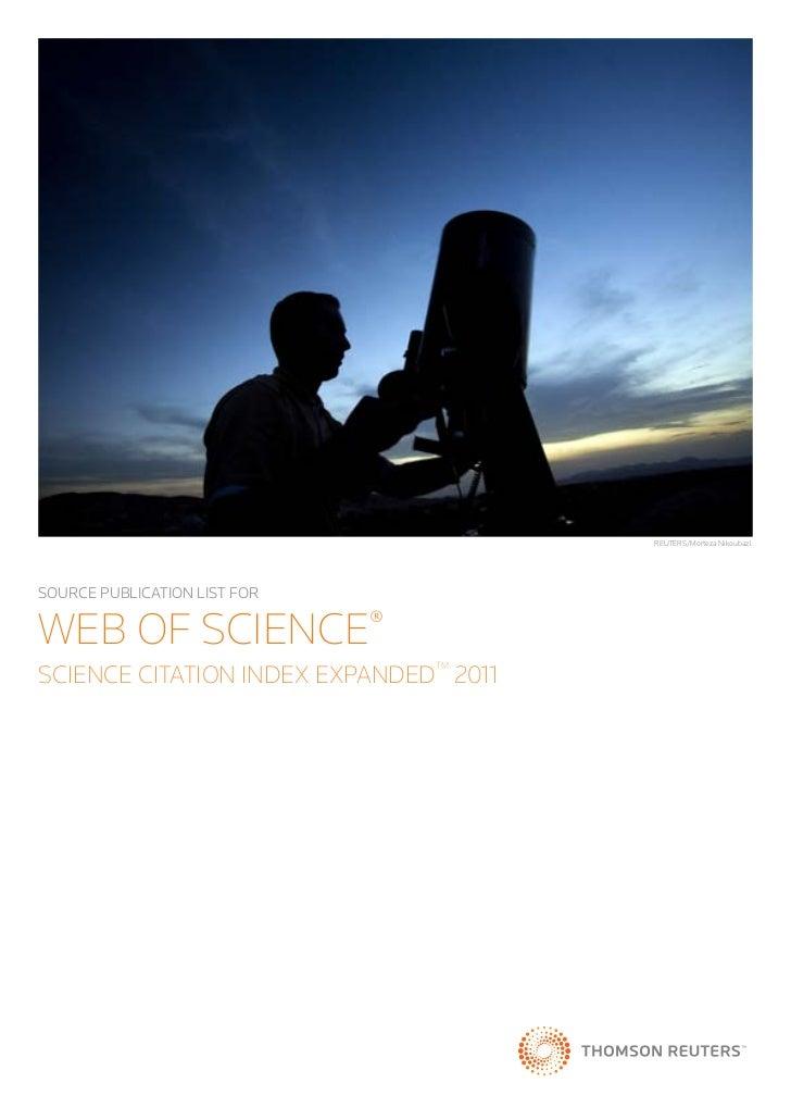REUTERS/Morteza NikoubazlSOURCE PUBLICATION LIST FORWEB OF SCIENCE®SCIENCE CITATION INDEX EXPANDED 2011                   ...