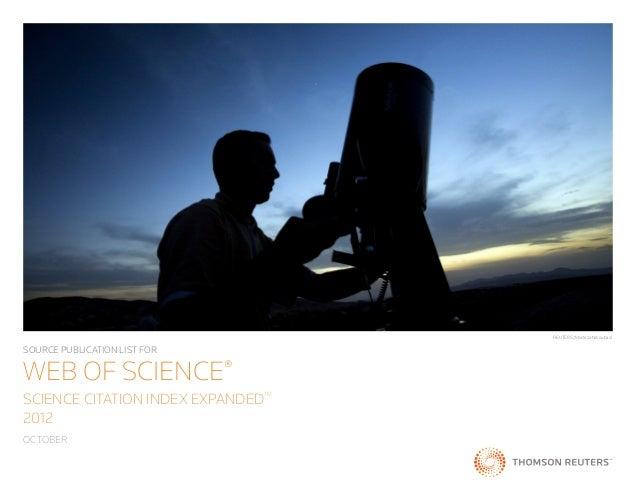 REUTERS/Morteza NikoubazlSOURCE PUBLICATION LIST FORWEB OF SCIENCE®SCIENCE CITATION INDEX EXPANDED                        ...