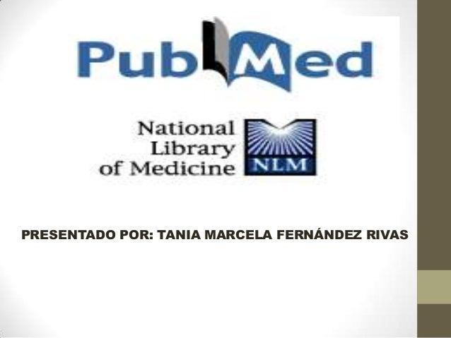 PRESENTADO POR: TANIA MARCELA FERNÁNDEZ RIVAS