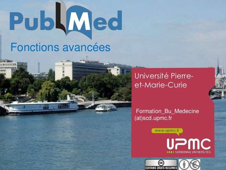 Fonctions avancées                     Université Pierre-                     et-Marie-Curie                      Formatio...