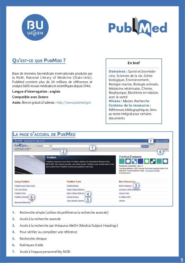 LA PAGE D'ACCUEIL DE PUBMED En bref Domaines : Santé et bioméde- cine, Sciences de la vie, Génie biologique, Environnement...