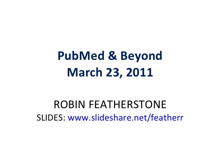 PubMed & Beyond
