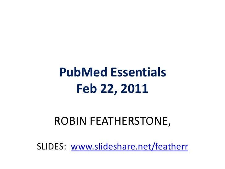 PubMed Essentials