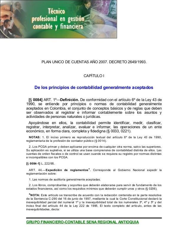 PLAN UNICO DE CUENTAS AÑO 2007. DECRETO 2649/1993. CAPÍTULO I De los principios de contabilidad generalmente aceptados [§ ...