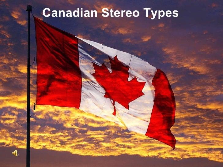Pecha Kucha Canadian Stereotype