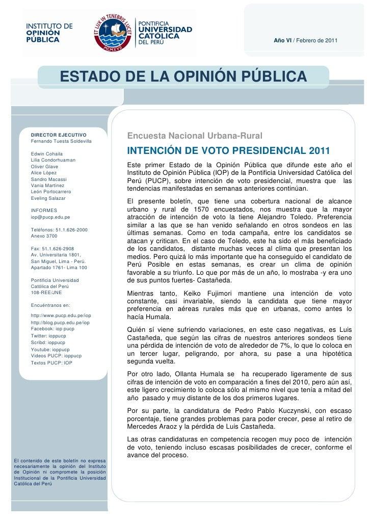 Año VI / Febrero de 2011                    ESTADO DE LA OPINIÓN PÚBLICA       DIRECTOR EJECUTIVO       Fernando Tuesta So...