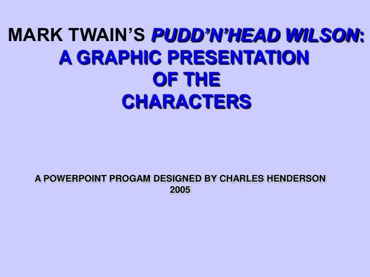 Puddin Head Wilson