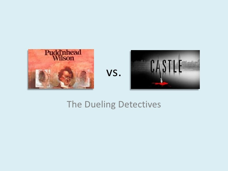 vs. <br />The Dueling Detectives<br />