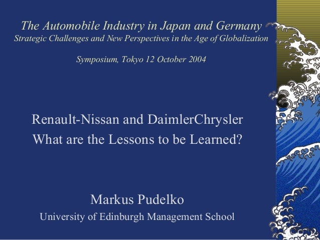 The Automobile Industry in Japan and GermanyStrategic Challenges and New Perspectives in the Age of Globalization         ...