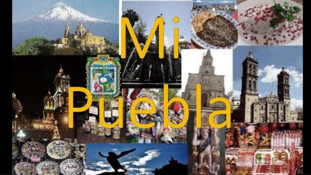 Visitar a Puebla es una experiencia que jamás olvidaras •Visitar Puebla es una experiencia que jamás olvidaras