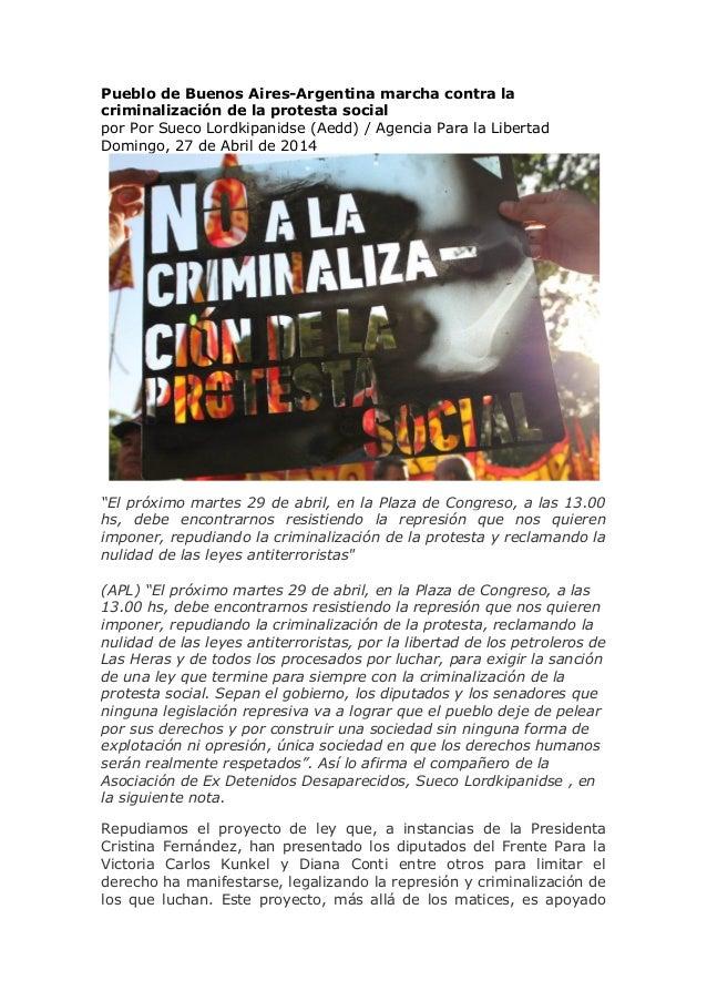 Pueblo de Buenos Aires-Argentina marcha contra la criminalización de la protesta social por Por Sueco Lordkipanidse (Aedd)...