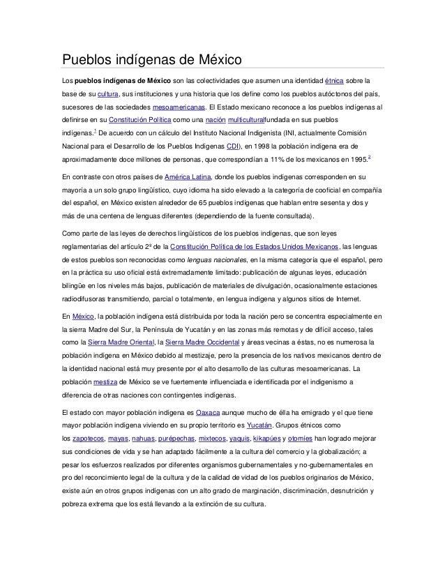 Pueblos indígenas de MéxicoLos pueblos indígenas de México son las colectividades que asumen una identidad étnica sobre la...