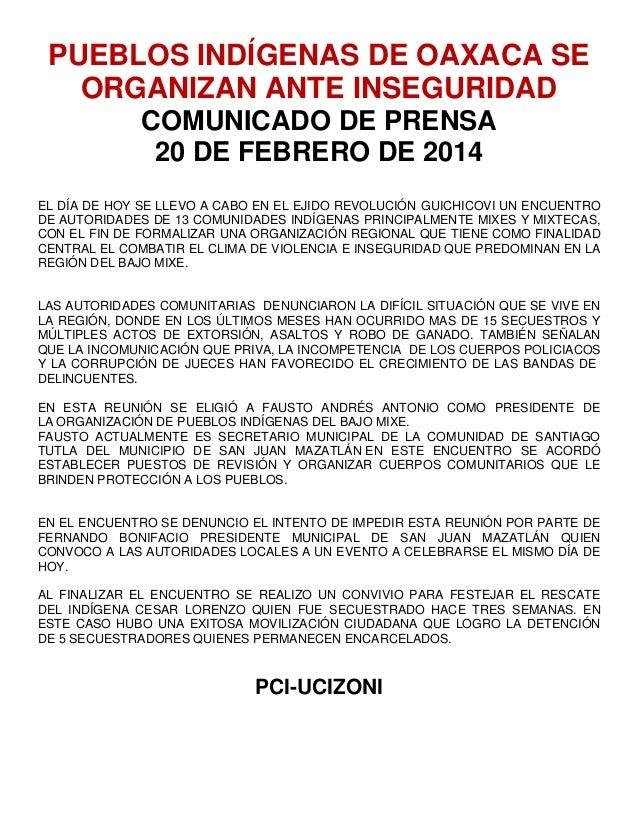 PUEBLOS INDÍGENAS DE OAXACA SE ORGANIZAN ANTE INSEGURIDAD COMUNICADO DE PRENSA 20 DE FEBRERO DE 2014 EL DÍA DE HOY SE LLEV...