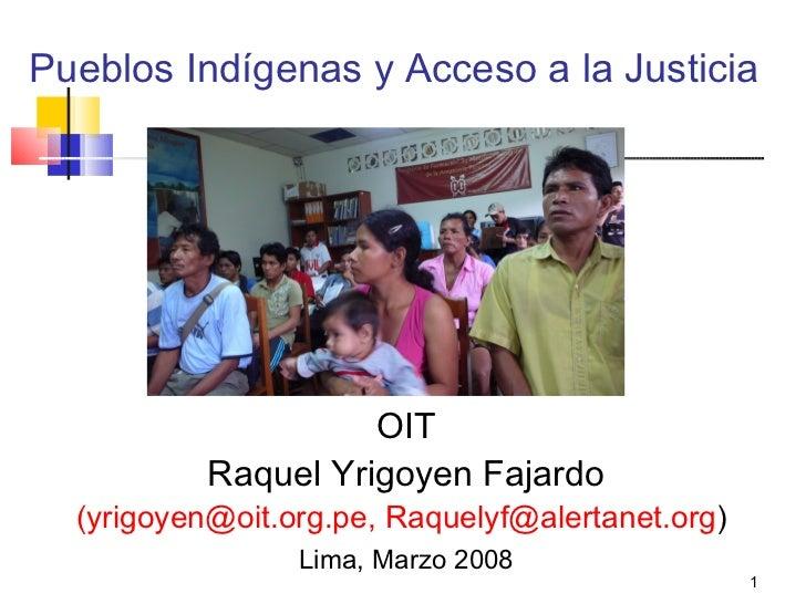 Pueblos indigenas y acceso a la justicia   raquel yrigoyen - peru