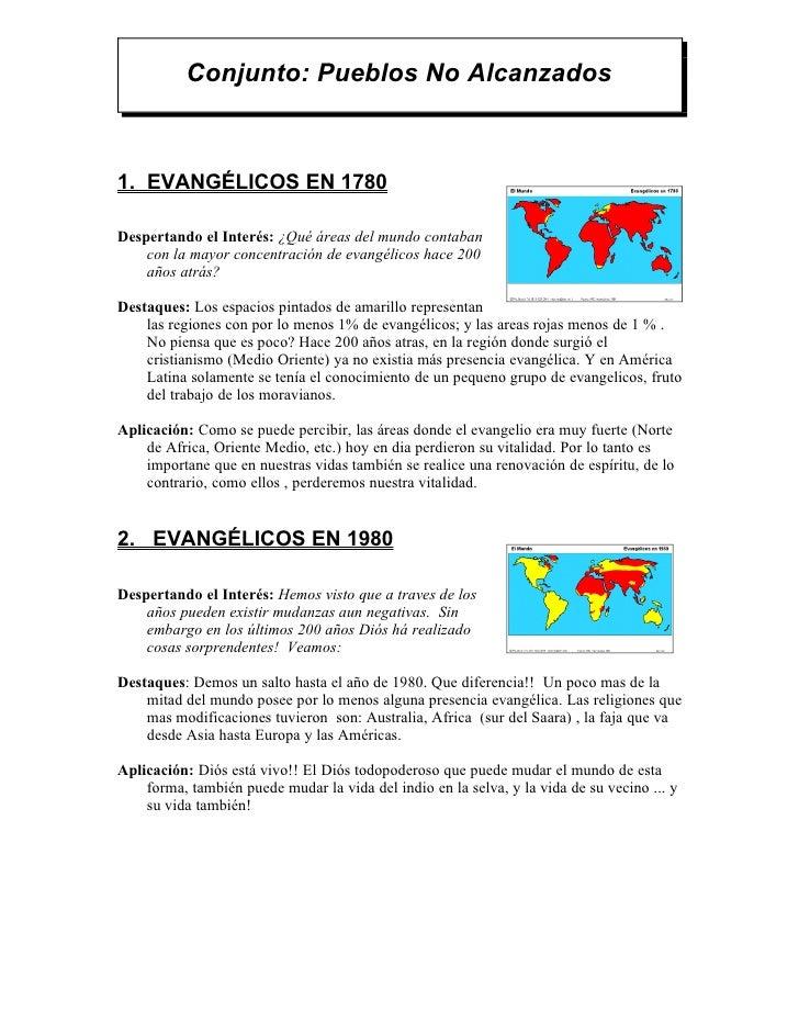 Conjunto: Pueblos No Alcanzados1. EVANGÉLICOS EN 1780Despertando el Interés: ¿Qué áreas del mundo contaban    con la mayor...