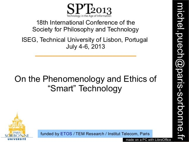 "On the phenomenology and ethics of ""smart"" technology - Michel Puech"