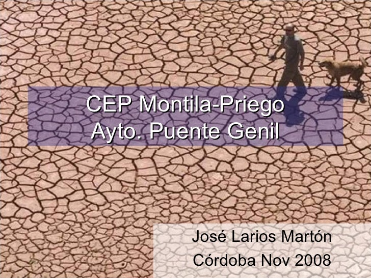 CEP Montila-Priego Ayto. Puente Genil José Larios Martón Córdoba Nov 2008