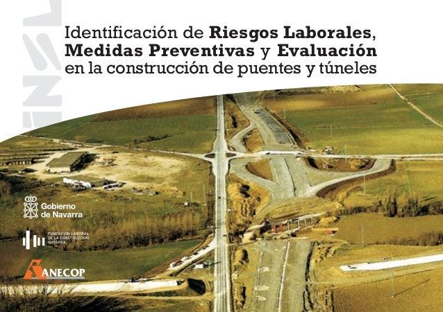 Identificación de Riesgos Laborales, Medidas Preventivas y Evaluación en la construcción de puentes y túneles