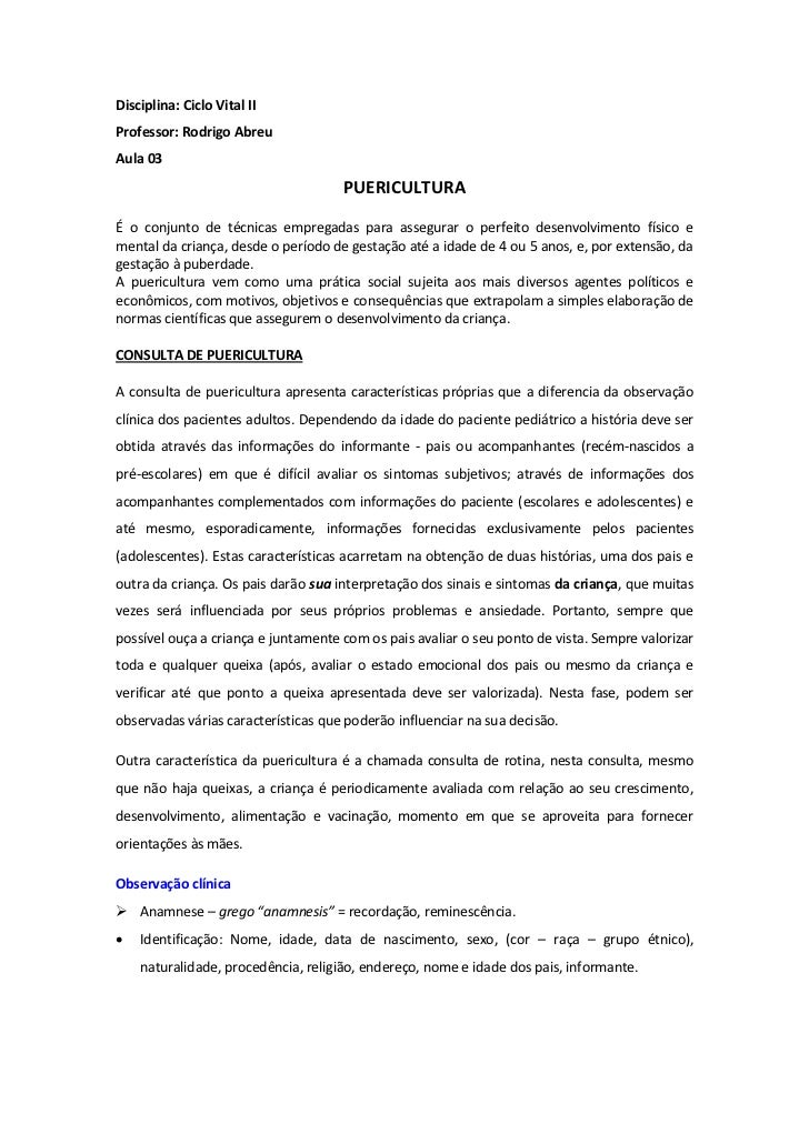 Disciplina: Ciclo Vital IIProfessor: Rodrigo AbreuAula 03                                     PUERICULTURAÉ o conjunto de ...