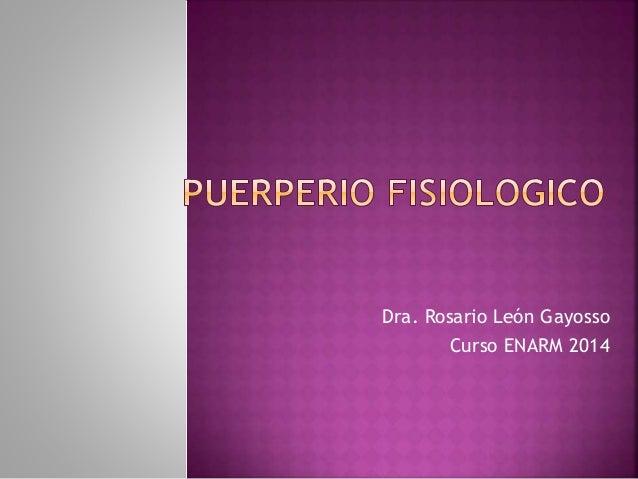 Dra. Rosario León Gayosso Curso ENARM 2014