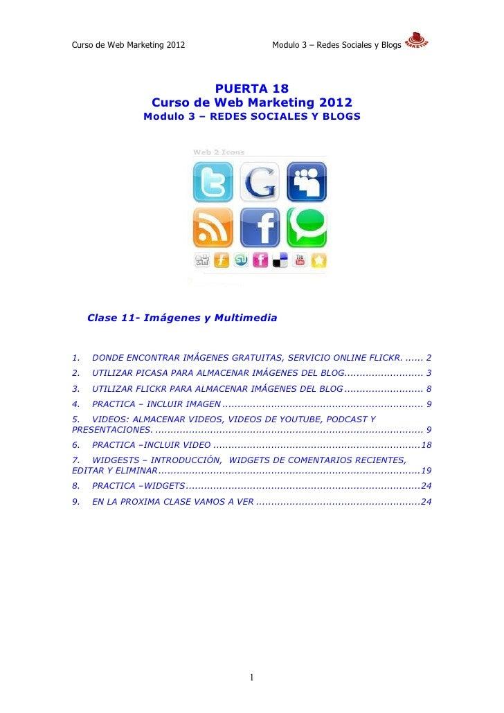 Curso de Web Marketing 2012                                Modulo 3 – Redes Sociales y Blogs                              ...