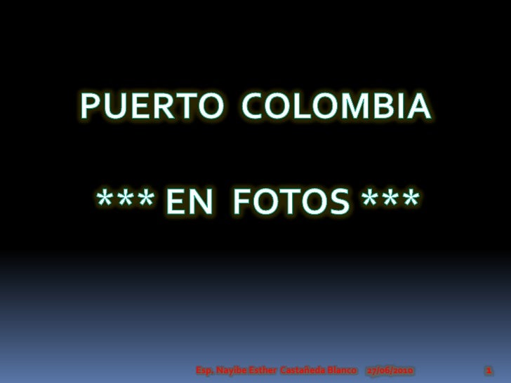 Puerto Colombia en fotos.