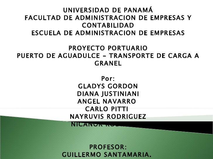 Puerto de Aguadulce Plan de Desarrollo Portuario