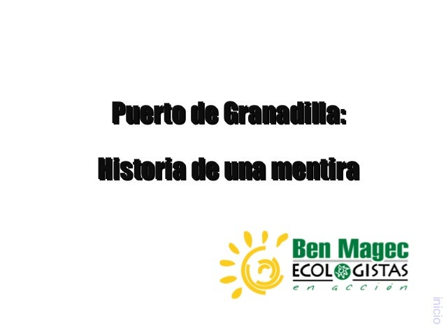 Puerto de Granadilla:Historia de una mentira                          inicio