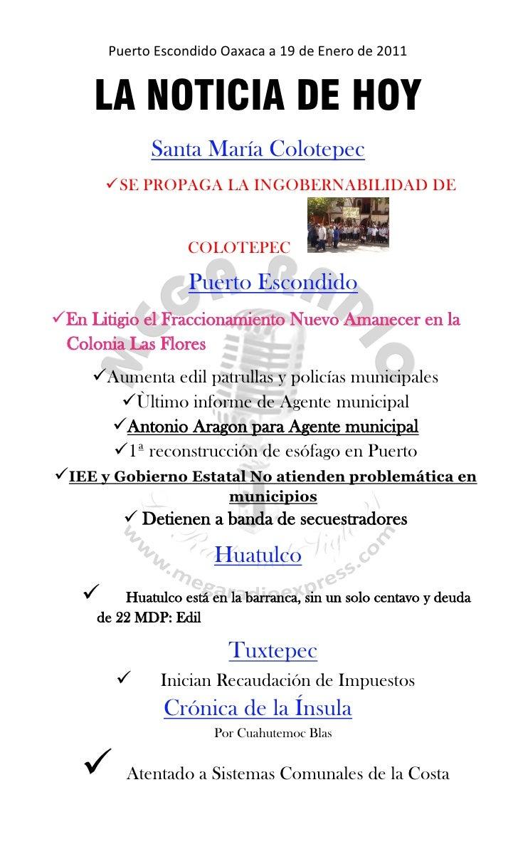 Puerto Escondido Oaxaca a 19 de Enero de 2011     LA NOTICIA DE HOY             Santa María Colotepec        SE PROPAGA L...