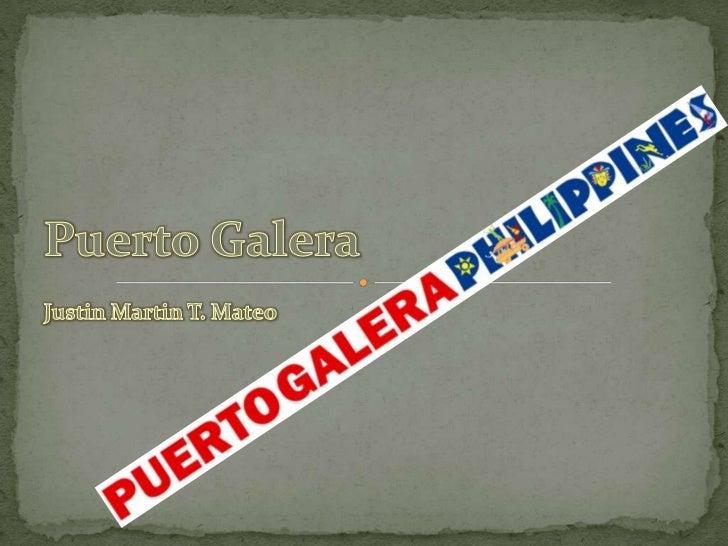 Justin Martin T. Mateo<br />Puerto Galera<br />