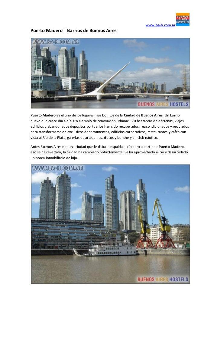 www.ba-h.com.arPuerto Madero | Barrios de Buenos AiresPuerto Madero es el uno de los lugares más bonitos de la Ciudad de B...