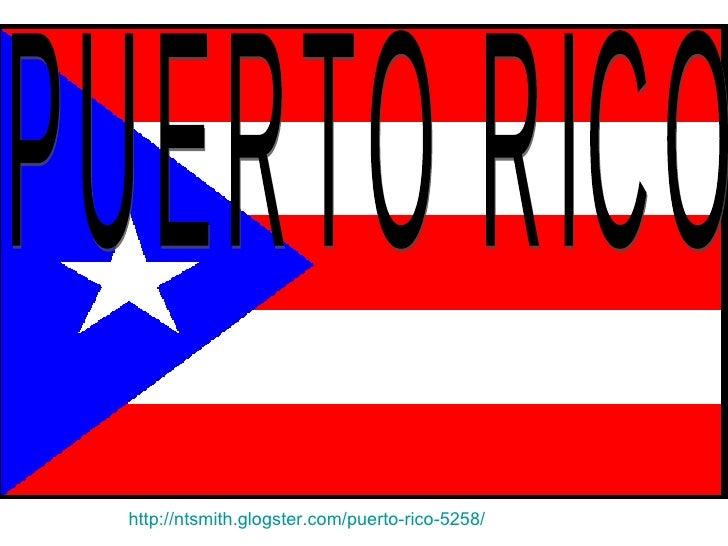PUERTO RICO  http://ntsmith.glogster.com/puerto-rico-5258/