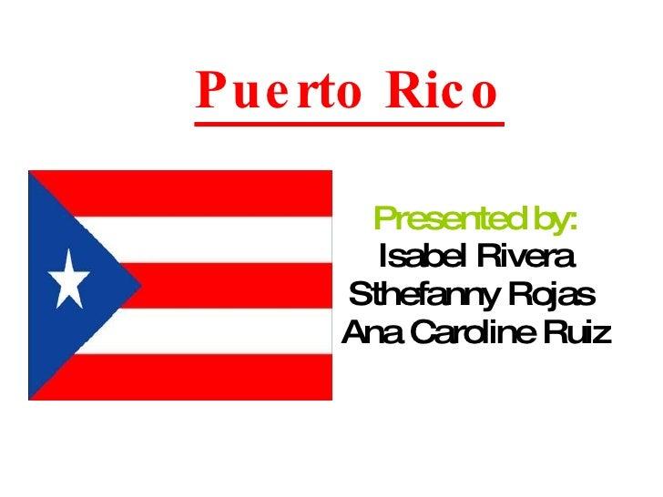 Puerto Rico   Rivera, Rojas, Ruiz
