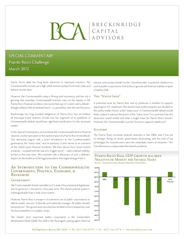 special Commentary         commentaryPuerto Rico's ChallengeMarch 2012Puerto Rico's debt has long been attractive to munic...