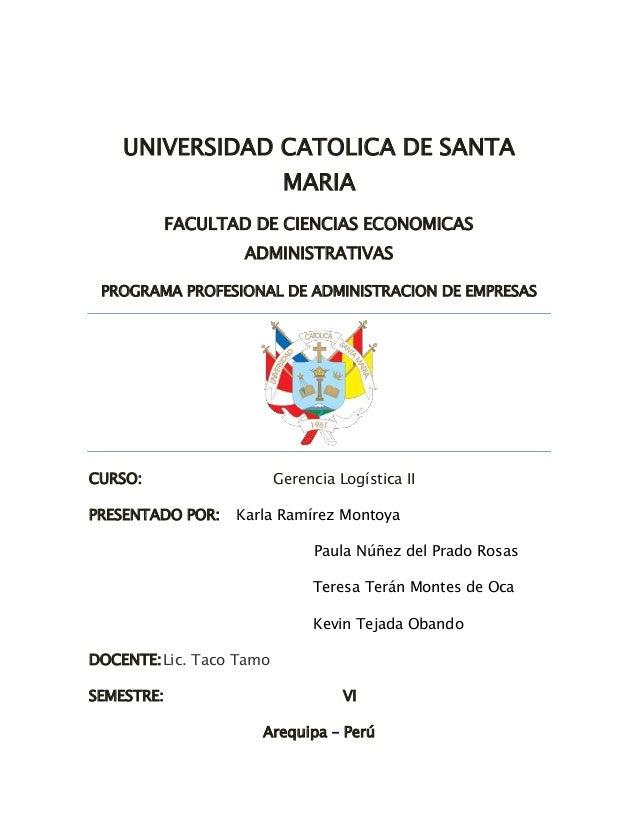 UNIVERSIDAD CATOLICA DE SANTA MARIA FACULTAD DE CIENCIAS ECONOMICAS ADMINISTRATIVAS PROGRAMA PROFESIONAL DE ADMINISTRACION...