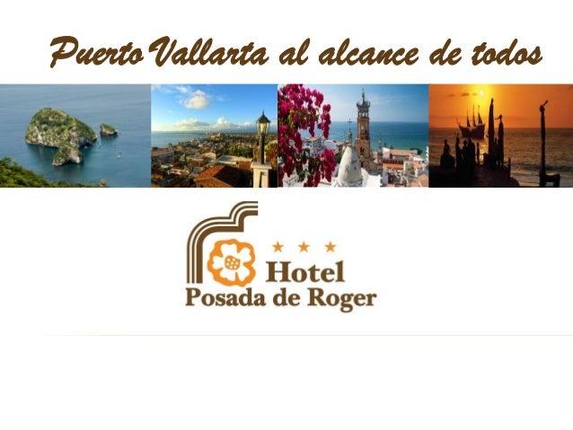 Puerto Vallarta al alcance de todos