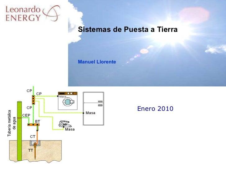 Enero 2010 Sistemas de Puesta a Tierra Manuel Llorente