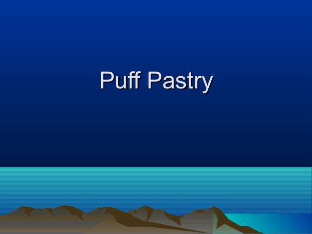 Puff PastryPuff Pastry
