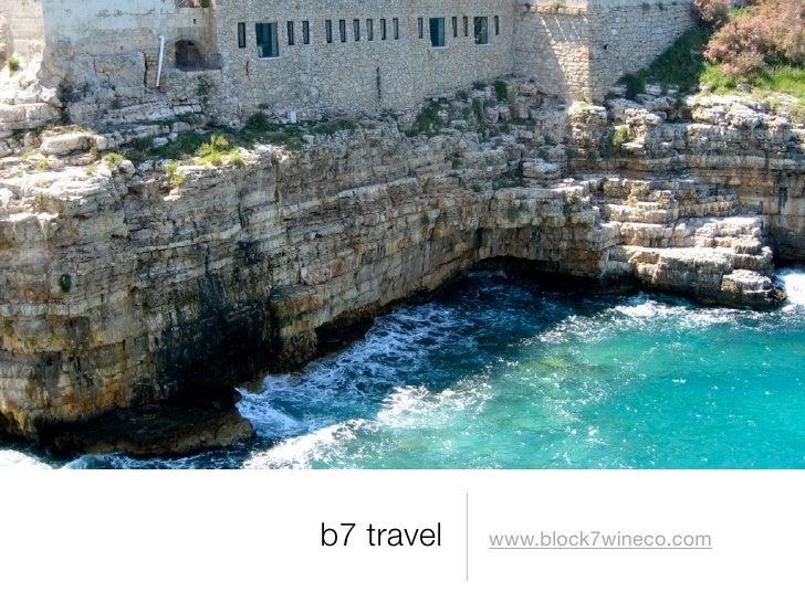 b7 travel | Puglia: Food & Wine Immersion