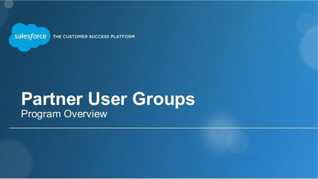 Partner User Groups Program Overview